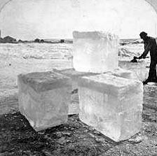 Blocks of ice harvested from lake & saved in Ice House for summer